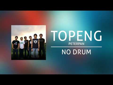 Peterpan - Topeng (Backing Track | No Drum/ Tanpa Drum) Mp3