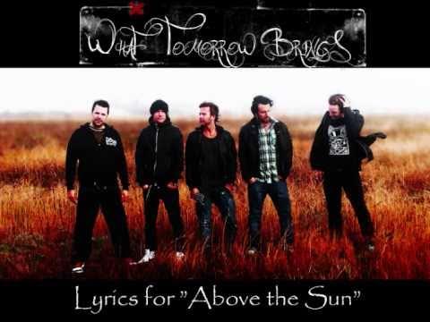 What Tomorrow Brings - Above the Sun (lyrics)