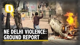 Ground Report: How Clashes Over CAA Escalated in Maujpur & Jaffrabad