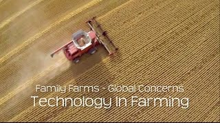 Family Farms Global Concerns - Technology in Agriculture