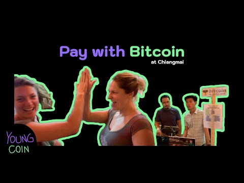 YoungPay EP. 1 Pay With Bitcoin At Chiangmai