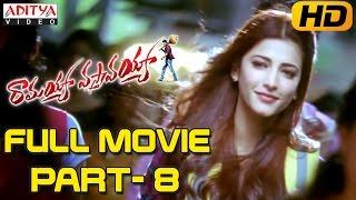 Ramayya Vasthavayya Telugu Movie Part 8/12 - Jr.NTR,Samantha,Shruti Haasan