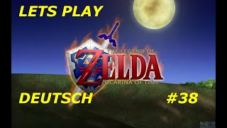"ZELDA ""LET'S PLAY"" - Ocarina of Time #38 {BLIND DEUTSCH]"