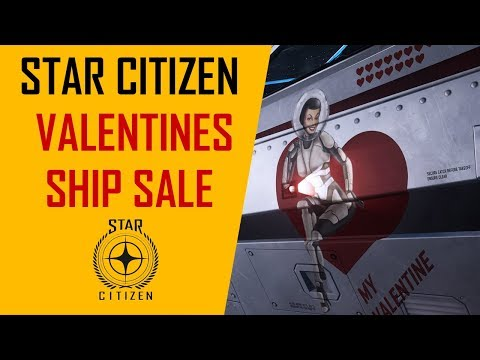 Star Citizen Valentine's Ship Sale