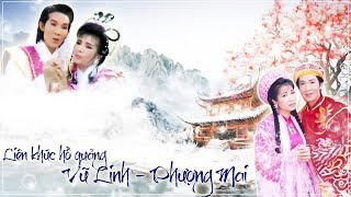 Liên khúc điệu Hồ quảng Vũ Linh - Phượng Mai (3)