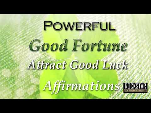 I AM LUCKY - BEST VERSION - Powerful Super-Charged Good Fortune Affirmations - Attract Luck to you