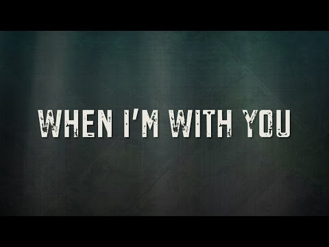 When I'm With You [Lyric Video] - Citizen Way