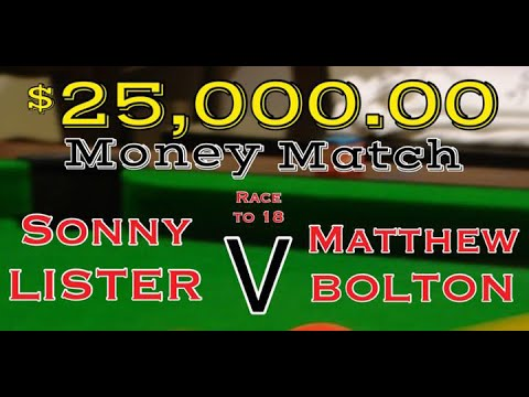 $25,000 Money Match Sonny Lister v Matthew Bolton