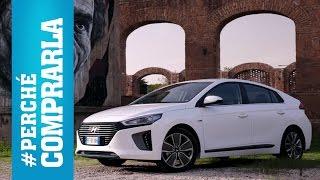 Hyundai Ioniq | Perché comprarla... e perché no
