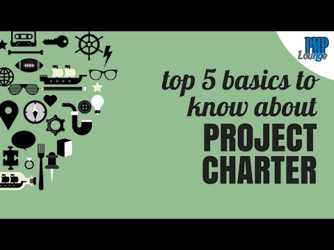 Top 5 basics to know about Project Charter