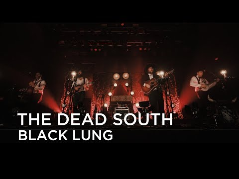 The Dead South | Black Lung Mp3