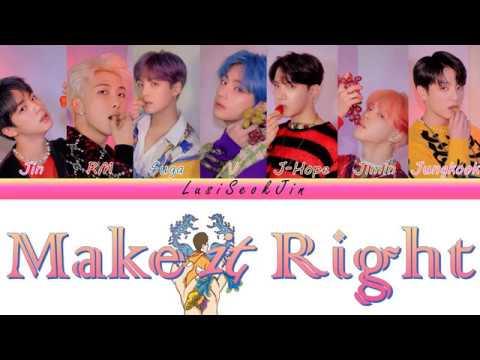 BTS (방탄소년단) - MAKE IT RIGHT (w/ Ed Sheeran) (Color Coded Lyrics Rom/Eng/Indo)