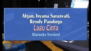 Afgan Isyana Sarasvati Rendy Pandugo Lagu Cinta KARAOKE TANPA VOCAL