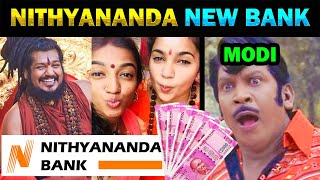 NITHYANANDA OPEN NEW BANK IN KAILASA ISLAND TROLL - TODAY TRENDING