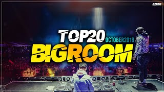 Sick Big Room Drops October 2018 [Top 20] EZUMI