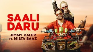 Saali Daru || Jimmy Kaler || Mista Baaz ||official || Crown Records || New Punjabi Song 2018