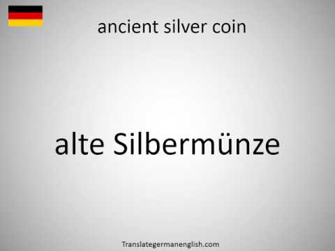How to say ancient silver coin in German?