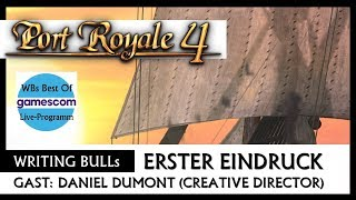 port Royale 4  Writing Bulls Best Of Gamescom 2019 Deutsch