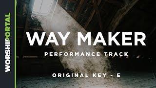 Way Maker - Original Key - E - Performance Track