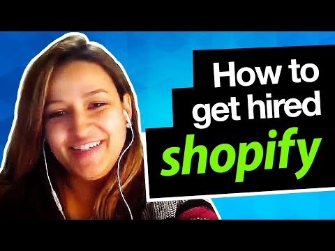 How to get Hired at Shopify