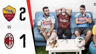 PATETICI. - ROMA 2-1 MILAN | LIVE REACTION GOL HD