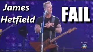James Hetfield FAIL ┃RockStar FAIL