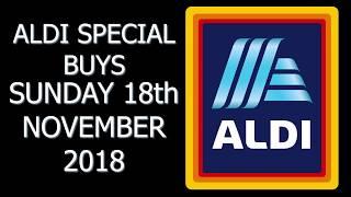 Aldi Special Buys Sunday 18th November 2018