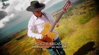 HUELLAS PERÚ/ EL ALIZAL /video oficial 2015/ TARPUY JF PRODUCCIONES