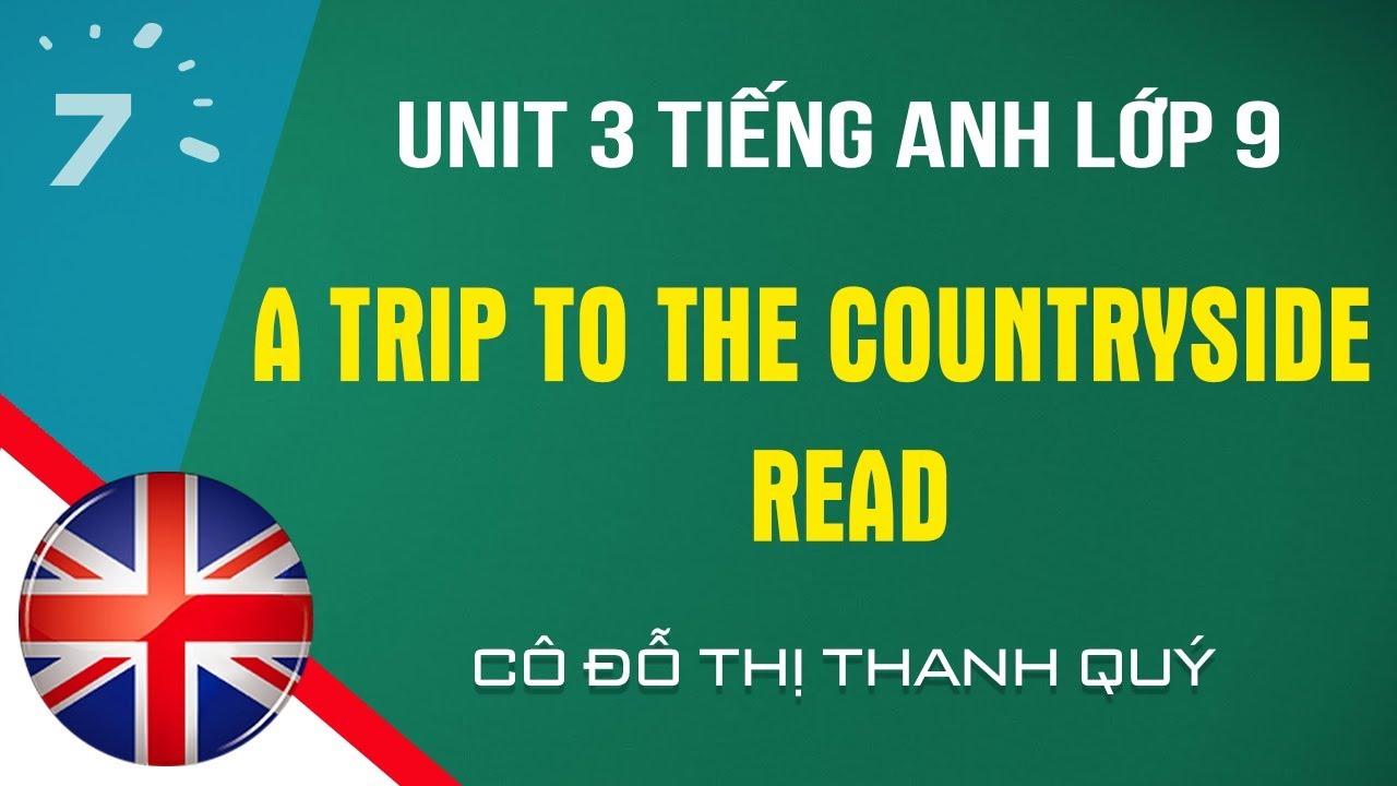 Unit 3: Read trang 25 SGK Tiếng Anh lớp 9 |HỌC247