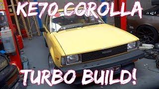 KE70 COROLLA 4K TURBO BUILD!