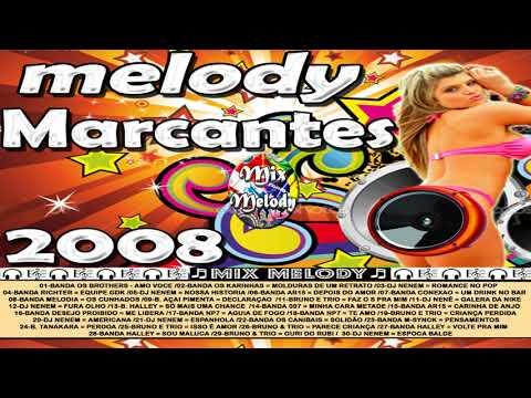 ♬ CD MELODY MARCANTES 2008 ♬
