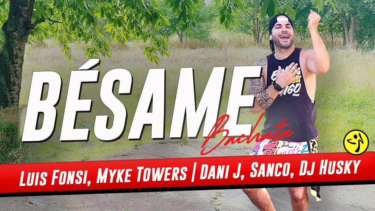 BESAME - Luis Fonsi, Myke Towers | Dani J, Sanco, Dj Husky | Bachata vers.