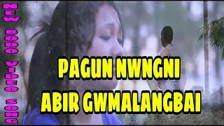 Pagun Nwngni Abir Gwmalangbai ||New bodo video song||2018