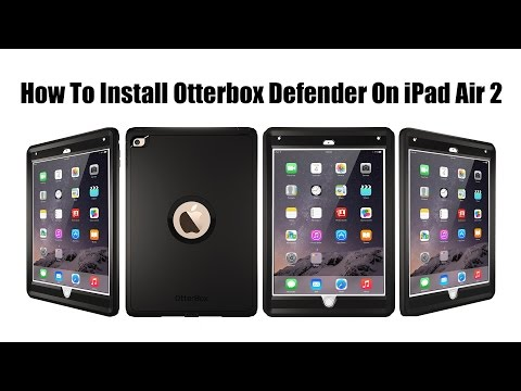 How To Install Otterbox Defender Case On The Apple Ipad Air