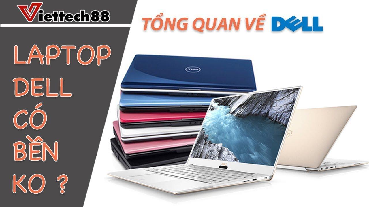 Thương hiệu Laptop Dell dùng có bền không?