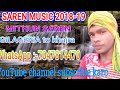 New™~santhali song saren music ™~ 2018-19