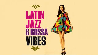 Jazz Bossa Nova Funky Vibes - Top Latin Lounge Chillout mix