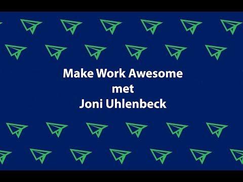 Make Work Awesome Webinar met Joni Uhlenbeck