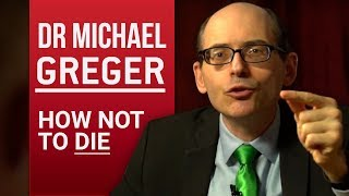 DR MICHAEL GREGER - HOW NOT TO DIE - Part 1/2 | London Real