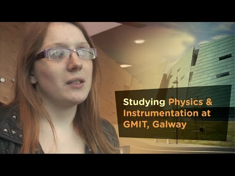 Physics and Instrumentation  - Galway Mayo Institute of Technology - GMIT