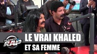Le vrai Khaled et sa femme dans #PlanèteRap
