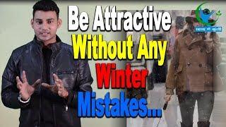 3 Winter Wear Styling mistakes that INDIAN Men make…|