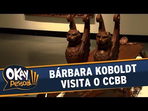 Okay Pessoal (08/09/16) - Quinta - Bárbara Koboldt visita o CCBB