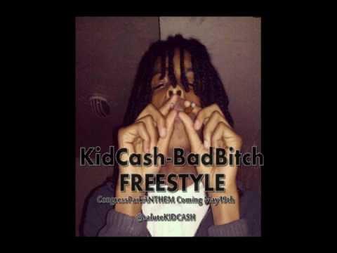 KidCash-''Bad Bitch FREESTYLE''