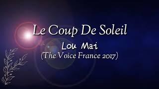 Le Coup De Soleil - Lou Mai (The Voice France) Lyrics