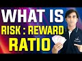 Part 7: What is Reward to Risk Ratio