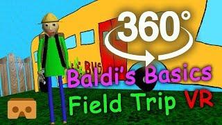 Baldi's Basics 360 VR Part #3: Field Trip