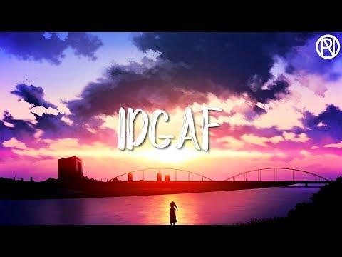 IDGAF - Dua Lipa [Nightcore]