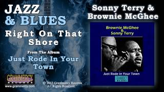 Sonny Terry & Brownie McGhee - Right On That Shore (Feat. Lightnin