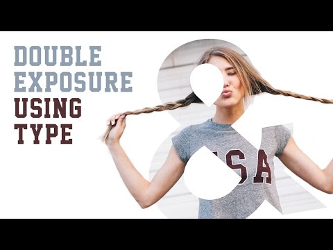 Masking with Letterforms | Double Exposure using Type in PS